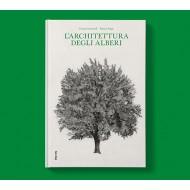 L'architettura degli alberi, Cesare Leonardi e Franca Stagi