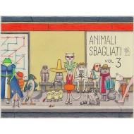 Animali Sbagliati 3