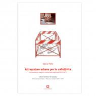 libro Attrezzature urbane per la collettività