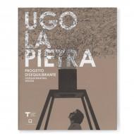 Ugo La Pietra. Progetto disequilibrante
