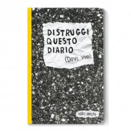 Distruggi questo diario (se vuoi)