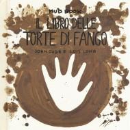 Mud book. Il libro delle torte di fango.